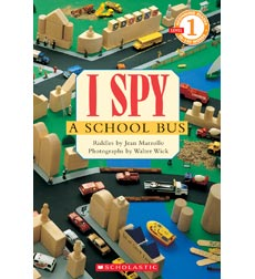 Scholastic Reader!® Level 1-I Spy: I Spy™ a School Bus