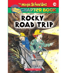 The Magic School Bus® Chapter Books: Rocky Road Trip