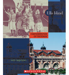 Cornerstones of Freedom™: Ellis Island