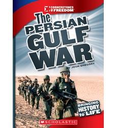 Cornerstones of Freedom™—Third Series: The Persian Gulf War