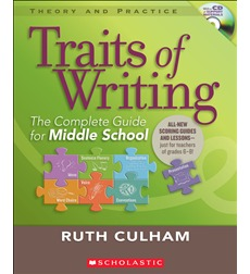 Traits of Writing: The Complete Guide for Middle School