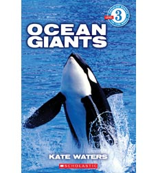 Scholastic Reader!® Level 3: Ocean Giants