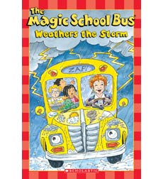 Scholastic Reader!® Science Level 2—The Magic School Bus®: The Magic School Bus® Weathers the Storm