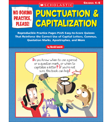 No Boring Practice, Please! Punctuation & Capitalization