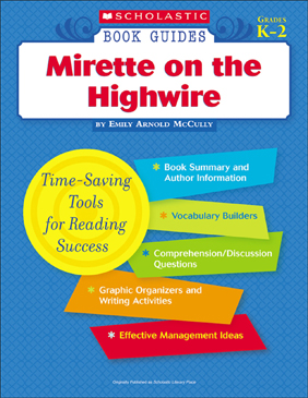 Scholastic Book Guides: Mirette on the High Wire