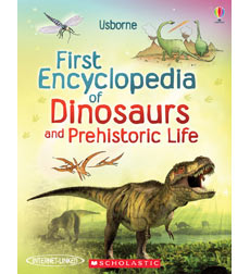 Usborne Books: Usborne First Encyclopedia of Dinosaurs and Prehistoric Life