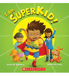 The Adventures of SuperKid: I Am SuperKid!