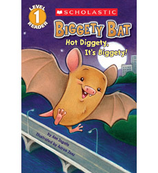 Scholastic Reader!® Level 1: Biggety Bat