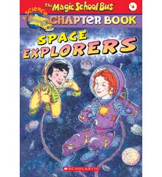 The Magic School Bus® Chapter Books: Space Explorers