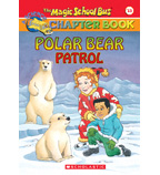 The Magic School Bus® Chapter Books: Polar Bear Patrol
