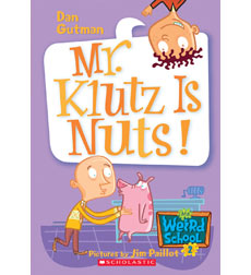 My Weird School Daze: Mr. Klutz Is Nuts