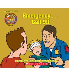 Kid Guardians Just Be Safe Series: Emergency . . . 911