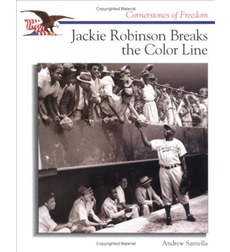 Cornerstones of Freedom™: Jackie Robinson Breaks the Color Line