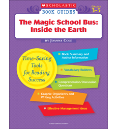 Scholastic Book Guides: Magic School Bus, The: Inside the Earth