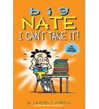 Big Nate: I Can't Take It
