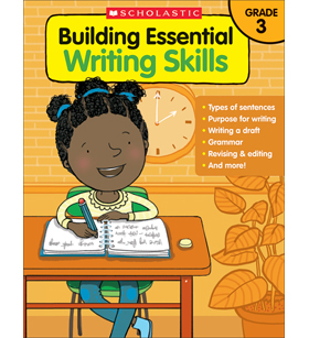 Building Essential Writing Skills: Grade 3