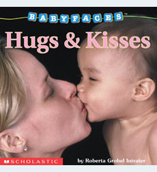 Baby Faces: Hugs & Kisses