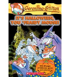 Geronimo Stilton: It's Halloween, You 'Fraidy Mouse