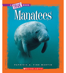 A True Book™—Animals: Manatees