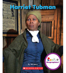Rookie Biographies: Harriet Tubman