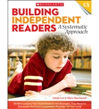Building Independent Readers: A Systematic Approach