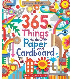 Usborne: 365 Things to Make and Do with Paper and Cardboard