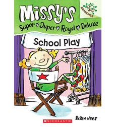 Missy's Super Duper Royal Deluxe: School Play