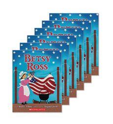 Guided Reading Set: Level I – Betsy Ross
