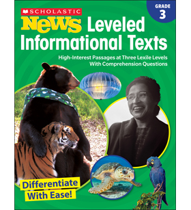 Scholastic News Leveled Informational Texts: Grade 3