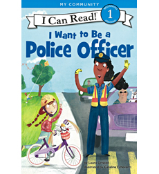 I Can Read! Level 1 - I Want to Be...: I Want to Be a Police Officer
