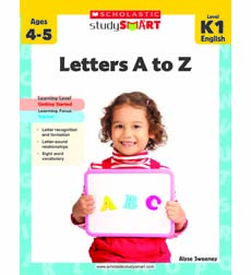 Scholastic Study Smart: Letters A to Z: Grades K-1