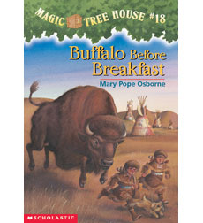 Magic Tree House: #18 Buffalo Before Breakfast