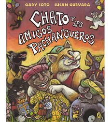 Chato Y Los Amigos Panchangueros/Chato and the Party Animals