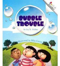 Rookie Reader®—Level B: Bubble Trouble