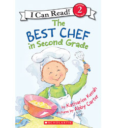 The Best Chef in Second Grade, I Can Read Book! Level 2