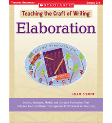 Teaching the Craft of Writing: Elaboration