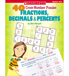 40 Cross-Number Puzzles: Fractions, Decimals & Percents