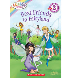 Scholastic Reader!® Level 2-Rainbow Magic: Best Friends in Fairyland
