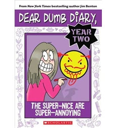 Dear Dumb Diary Year Two: The Super-Nice Are Super-Annoying