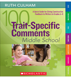 100 Trait-Specific Comments: Middle School