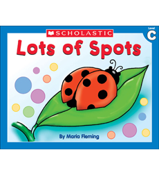Little Leveled Readers: Lots Of Spots (Level C)