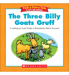 Folk & Fairy Tale Easy Readers: The Three Billy Goats Gruff