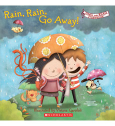 Sing and Read Storybook: Rain, Rain, Go Away!