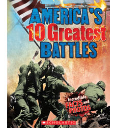 America's 10 Greatest Battles