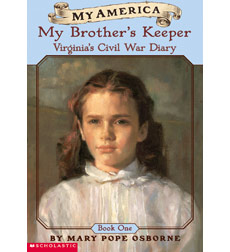 My America: My Brother's Keeper, Virginia's Civil War Diary