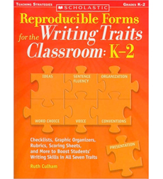Reproducible Forms for the Writing Traits Classroom: K–2