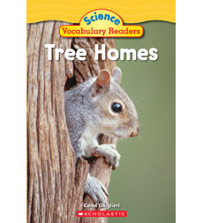 Science Vocabulary Readers: Tree Homes