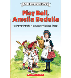 Amelia Bedelia—I Can Read!™: Play Ball, Amelia Bedelia