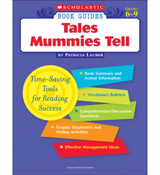 Scholastic Book Guides: Tales Mummies Tell
