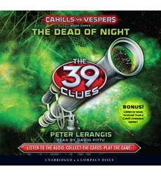 39 Clues, The: Cahills vs. Vespers Book 3: The Dead of Night (Library Edition)